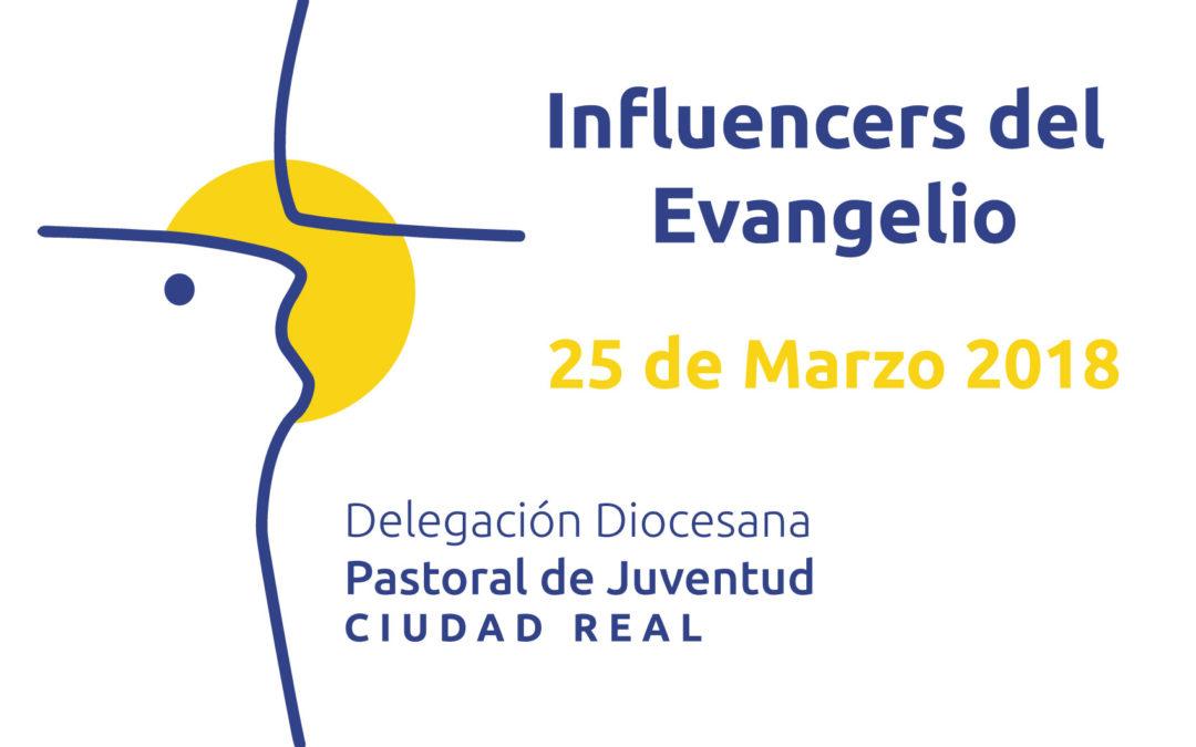 Influencers del Evangelio 25 de Marzo 2018