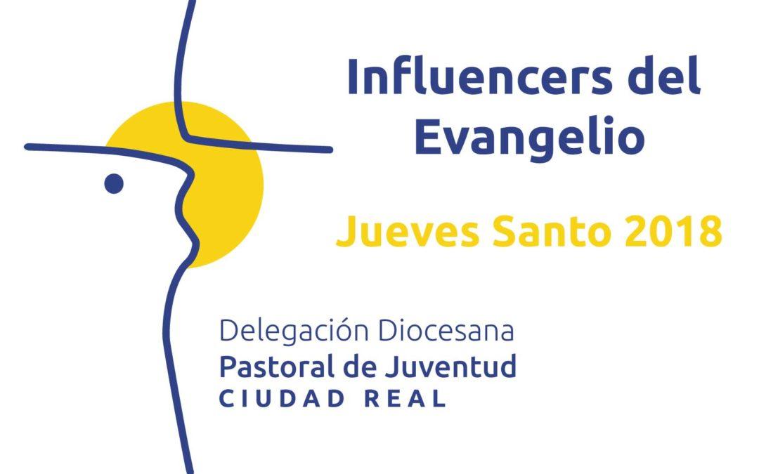 Influencers del Evangelio Jueves Santo